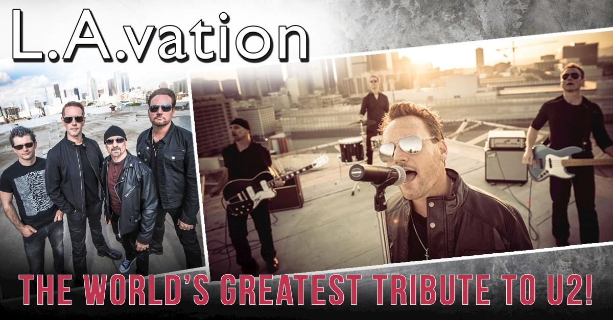 U2 Tribute – L A vation – Blackstone Valley Tourism