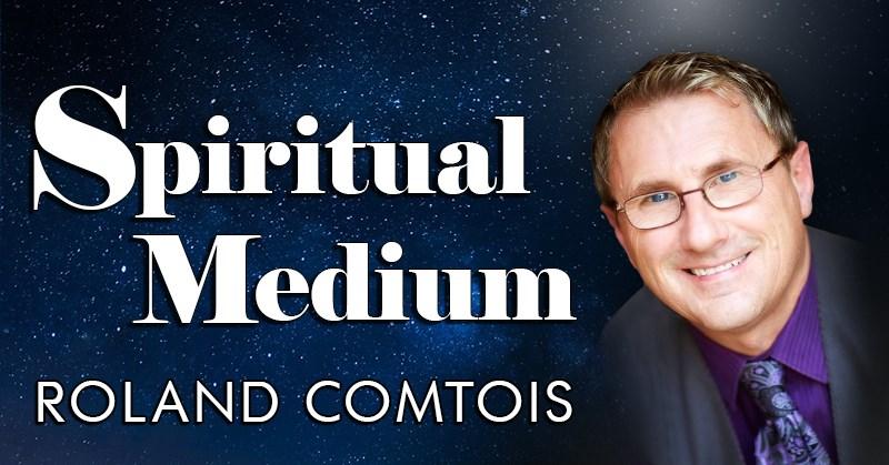 Roland Comtois – Spiritual Medium – Blackstone Valley Tourism