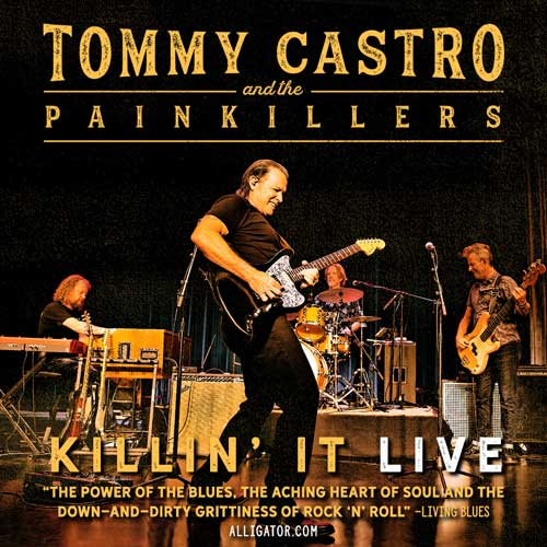 Jazz & Eggrolls – Tommy Castro & the Painkillers